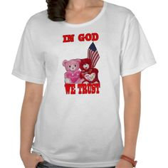 In God We Trust Pink And Red Bear Shirt