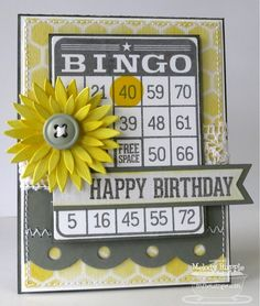 Today I am inking up LLD Document It - Bingo Stamp Set. I love Bingo Cards. 70th Birthday Card, Handmade Birthday Cards, Birthday Greetings, Greeting Cards Handmade, Husband Birthday, Birthday Ideas, Birthday Cakes, Happy Birthday, Bingo Party