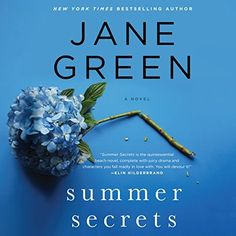 Summer Secrets: A Novel by Jane Green, http://www.amazon.com/dp/B00XZ13JW2/ref=cm_sw_r_pi_dp_yfBIvb124EZ7D