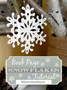 Recently I discovered how to make paper snowflakes and wanted to share with you this snowflake cutting tutorial. Whether you make them from book pages or not. you'll be able to have a snowstorm of snowflakes aroun Old Book Crafts, Book Page Crafts, Book Page Art, Old Book Pages, Book Art, Book Christmas Tree, Christmas Crafts, Christmas Decorations, Christmas Ornaments