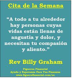 Cita de la Semana (23-Mar-2014): Billy Graham sobre la compasión.