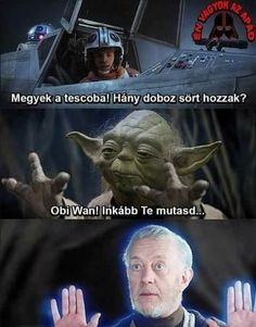 """magyarul magyarul - magyarul magyarul """" magyarul magyarul Best Picture For trends shirts - Funny Pins, Funny Memes, Jokes, Star Vars, All The Things Meme, Naha, Obi Wan, Funny Cute, Puns"""