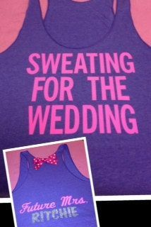 Sweating for the Wedding with Last Name Work-out Tank | http://wonderfulweddingphotos.blogspot.com