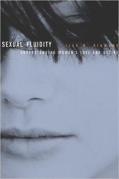 Amazon.com: Sexual Fluidity: Understanding Women's Love and Desire eBook: Lisa M. Diamond: Kindle Store
