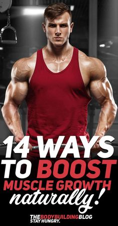 Here are 14 simple ways that you can use to boost muscle growth naturally without the use of any unhealthy supplements! Consider using these tips and tricks to help promote more lean muscle mass! #fitness #gym #exercise #workout #bodybuilding #muscle #fit #fitfam #health