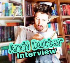 Interview mit Andi Dutter! Autor und BookTuber stellt sich meinen Fragen - schaut doch mal rein! www.melusineswelt.de #interview #impress #Carlsen #Fantasy #Buch #Buchtipp #Youtube