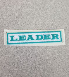 Stick on Leader patches are back in stock! - $1.50 each