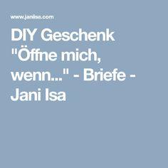 """DIY Geschenk """"Öffne mich, wenn..."""" - Briefe - Jani Isa"""