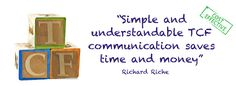 Simple and understandable TCF communication saves time and money
