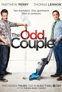 The Odd Couple (2015)...After being kicked out of their houses by their wives, two friends try to share an apartment, but their ideas of housekeeping and lifestyles are as different as night and day.