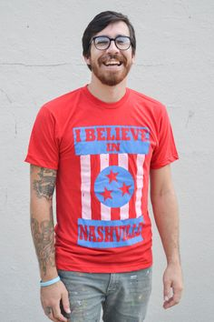Nashville believes in you. Return the favor.    All shirts are American Apparel. Womens tend to run small, so ladies, please keep that in mind.