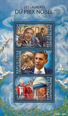 Central African Republic post stamp CA 15308 aNobel Prize winners (Martin Luther King, Jr. (1929–1968), Nobel Peace Prize, 1964, Barack Obama, Nobel Peace prize, 2009, Mother Teresa (1910–1997), Nobel Peace prize, 1979, Pope John Paul II (1920–2005), candidate to Nobel Peace prize in 2003)