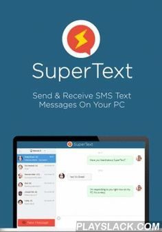 SuperText | SMS Text Messenger  Android App - playslack.com , Sync your text messages & text from any device. Send and receive SMS and MMS text messages from your desktop computer, tablet, phone, or other mobile device using your current Android account.