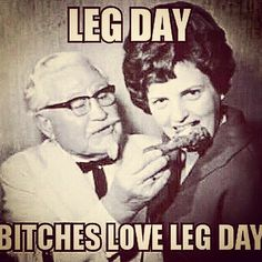 I love leg day! Leg Day Humor, Gym Humour, Crossfit Humor, Workout Memes, Gym Memes, Fitness Memes, Funny Inspirational Quotes, Funny Quotes, Motivational