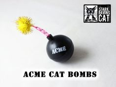 ACME Cat Bomb: Blow Up Your Cat...with Gunpowder Grind Catnip. Handmade from StarkRavingCat.com. Purrfect gift for #FathersDay, your favorite Cat Dad, Crazy Cat Lady and your Cat's Birthday. Meow!