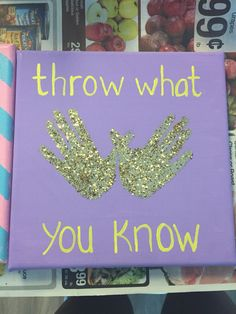 Throw what you know Pi beta phi canvas