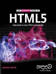The Essential Guide To Html5 PDF