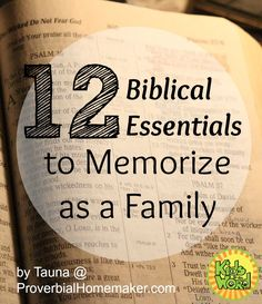 12 Biblical Essentials to Memorize as a family, Kids in the Word, www.kidsintheword.net