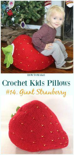 Crochet Giant Strawberry Free Pattern -Fun #Crochet Kids #Pillows Free Patterns