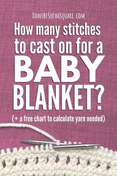 Knit a Baby Blanket in any yarn, any size, and any stitch pattern. You won't even need a pattern! (+ a free cheat sheet of Baby Blanket sizes and how much yarn needed for each! Knitting For Kids, Knitting For Beginners, Baby Knitting Patterns, Baby Patterns, Stitch Patterns, Knitting Ideas, Knitting Projects, Baby Blanket Size, Easy Baby Blanket