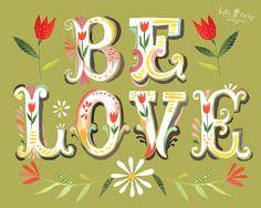 Be Love  -   vertical  horizontal print