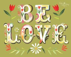 Be Love vertical horizontal print by thewheatfield on Etsy, $18.00