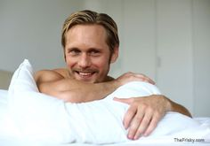 In Bed With … Alexander Skarsgard, just where I would like to be.