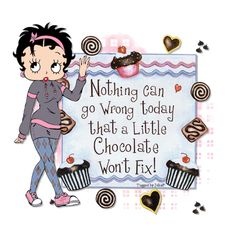 Nothing can go wrong today that a little chocolate won't fix! ➡ More Betty Boop graphics & greetings: http://bettybooppicturesarchive.blogspot.com/  ~And on Facebook~ https://www.facebook.com/bettybooppictures  This was created by Joke Peeman #BettyBoop