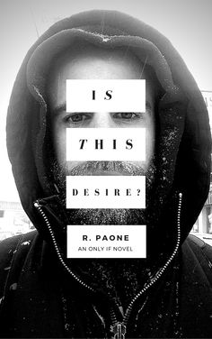 Cover Reveal:: Is This Desire? by R. Paone