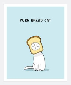 Pure Bread Cat Print A4 | Lingvistov