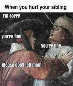 Here are 21 of the best National Siblings Day memes to share with each other