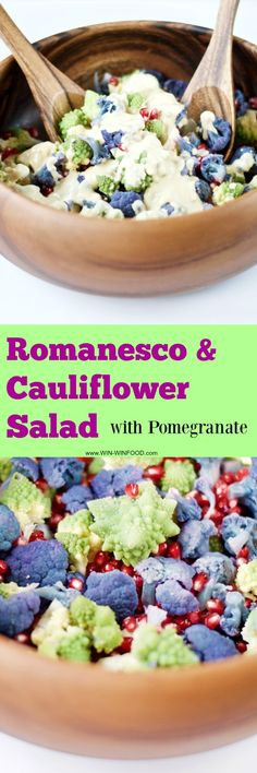 Romanesco and Cauliflower Salad with Pomegranate | WIN-WINFOOD.com So colorful and vibrant, this #healthy #glutenfree and #vegan salad is perfect for the fall. Topped with my high protein orange & tahini dressing, it makes a filling meal or side dish