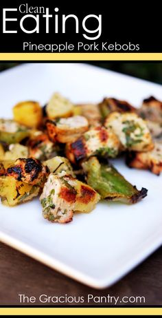 Clean Eating Pineapple Pork Kebobs #cleaneatingrecipes #cleaneating #eatclean #barbecuerecipes #barbecue #bbq #grillrecipes #dairyfree #dairyfreerecipes #cleaneatingdiaryfreerecipes