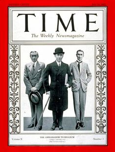 TIME Cover - Vol. 10 Nº 3: Hugh S. Gibson | July 18, 1927              http://en.wikipedia.org/wiki/Hugh_S._Gibson