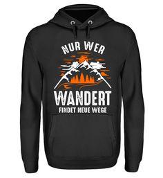 Berge - Wer wandert findet neue Wege T-Shirt