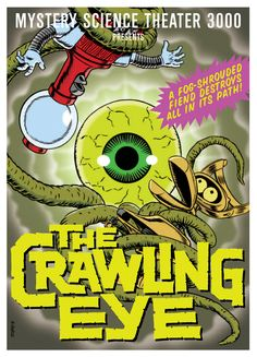 From Volume 17, The Crawling Eye sees all! It's entangling even. #MST3K