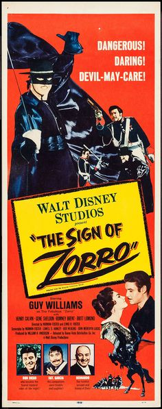 "Walt Disney's ""The Sign of Zorro"" (1958) Stars: Guy Williams, Henry Calvin, Gene Sheldon, George J. Lewis, Romney Brent ~ Directors: Lewis R. Foster, Norman Foster"