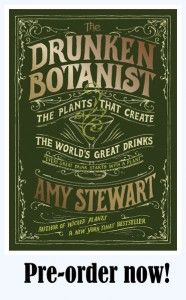 Ack - so exciting! Can't wait for the next book by Amy Stewart! The Drunken Botanist is now available for pre-order!