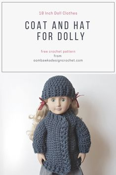 18 Inch Doll Clothes - Coat and Hat for Dolly Free Patterns #redheartyarns #joycreators via @OombawkaDesign