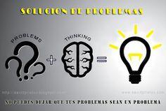 14° Solución de Problemas - No puedes dejar que tus problemas sean un problema