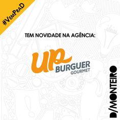 Tem novidade na agência! O @up.burguer agora é cliente #DMONTEIRO! #Welcome #BemVindos