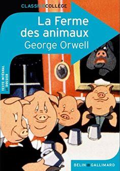 La Ferme des animaux de George Orwell…