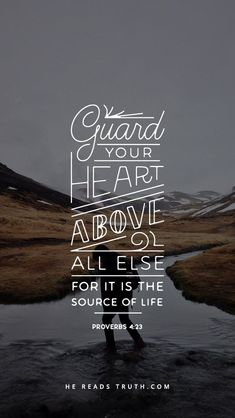I ask Abba Father to guard my heart.  He's much better at it than I am.
