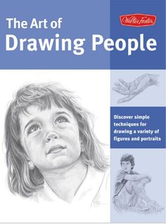 Art of Drawing People: Discover simple techniques for drawing a variety of figures and portraits (Collector's Series), a book by Debra Kauffman Yaun, William Powell, Ken Goldman, Walter Foster Animal Drawings, Pencil Drawings, Art Drawings, Drawing Portraits, Pencil Shading, Figure Drawings, Drawing Animals, Drawing The Human Head, Walter Foster