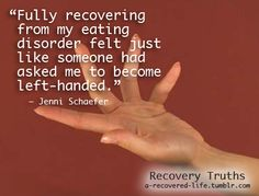 recovering from my eating disorder felt like someone had just asked me to become left handed.