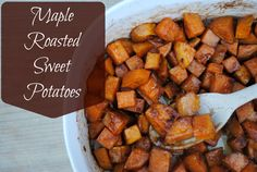 Maple Roasted Sweet Potatoes. I added a teaspoon of vanilla and sprinkled brown sugar on top at end. Was really great.