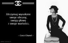 Znalezione obrazy dla zapytania mieć klasę cytaty Mary K, The Words, Fashion Quotes, Design Quotes, Coco Chanel, Motto, Poetry, Joker, Inspirational Quotes