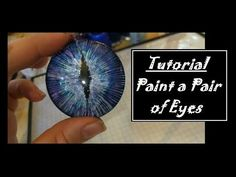 How-To Make Realistic + Fantasy Resin Eyes for jewelry, costumes, toys, decor - YouTube