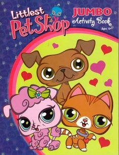 Littlest Pet Shop Jumbo Activity Book ~ Trio of Love by Bendon Publishing International, Inc.. $3.48