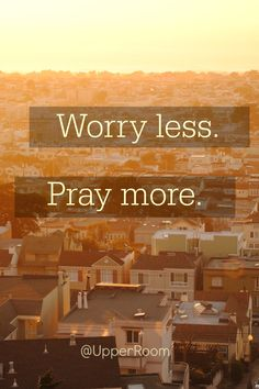 The next time something worries you, instead of throwing up your hands in frustration, throw up your hands in prayer and praise to God. Whatever you are going through, God can bring you through.